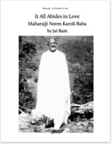It All Abides in Love by Jai Ram - The Science and Lilas of Neem Karoli Baba Maharajji